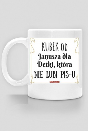 Kubek na życzenie - Od Janusza 2