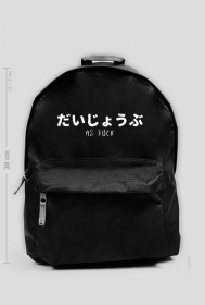"""Daijoubu as fuck"" - Backpack with a japanese writing"