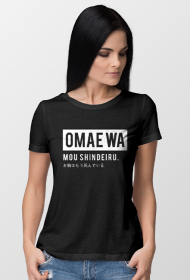 Omae wa mou shindeiru - Koszulka Fana Anime (Damska)