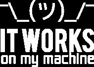 It works on my machine - Dziwne u mnie działa - Koszulka męska (Biały nadruk)