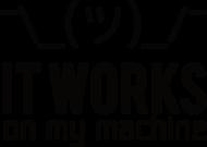 It works on my machine - Dziwne u mnie działa - Kubek - Prezent dla programisty