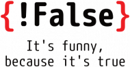 {!False} It's funny, because it's true - Prezent dla programisty - Kubek informatyka
