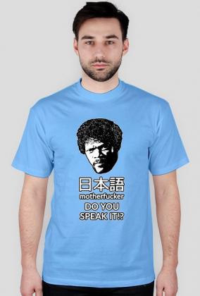 Nihongo motherfucker, do you speak it!? - Śmieszny prezent dla otaku - Koszulka męska