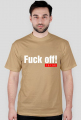 Fuck off! くそくらえ - Męski T-shirt