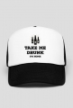Take me drunk I'm Home - Trucker Hat
