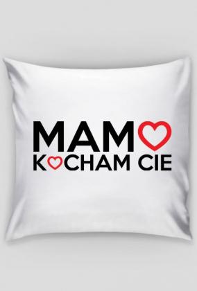 BStyle - Mamo Kocham Cie (Prezent na dzień matki, poszewka na poduszkę)