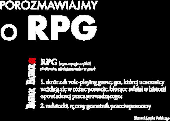 Porozmawiajmy o RPG