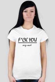 F*ck you very much - koszulka damska