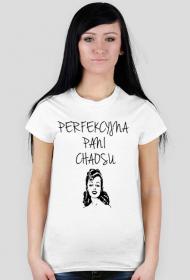 Perfekcyjna Pani Chaosu - koszulka damska