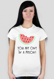 YOU ARE ONE IN A MELON! - KOSZULKA DAMSKA