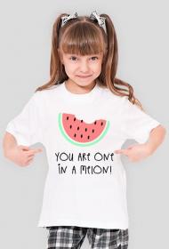 YOU ARE ONE IN A MELON! - KOSZULKA DZIECIĘCA