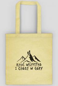 Rzuć wszystko i chodź w góry - eko torba