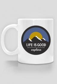 Life is good - kubek
