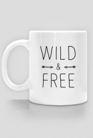 Wild and free - kubek