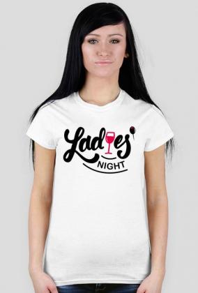 Ladies night - koszulka na wieczór panieński