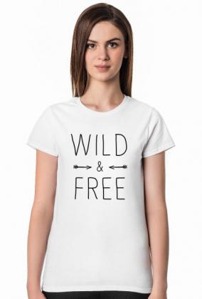 Wild and free - koszulka damska