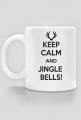 Keep calm and jingle bells - kubek świąteczny