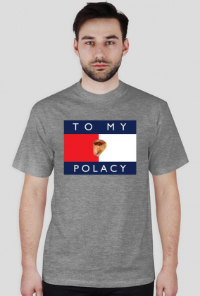 T-shirt To My Polacy
