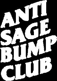ANTI SAGE BUMP CLUB BLACC