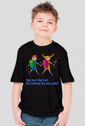 Koszulka dziecieca z nadrukiem Hej ho! Hej ho! Do szkoly by sie szlo!