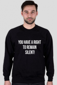Bluza męska czarna - You have a right to remain silent!