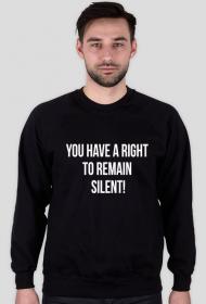 Bluza męska czarna - You have a right to remain silent!