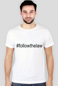 Koszulka męska biała - #followthelaw