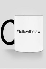 Kubek czarny - #followthelaw