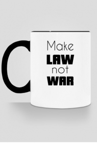 Kubek czarny - Make law not war