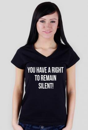 Koszulka damska czarna - You have a right to remain silent