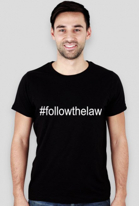 Koszulka męska czarna - #followthelaw