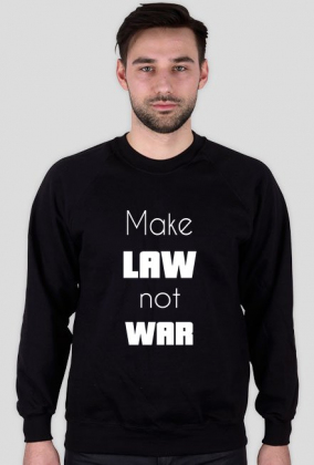 Bluza męska czarna - Make law not war