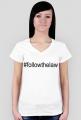 Koszulka damska biała - #followthelaw
