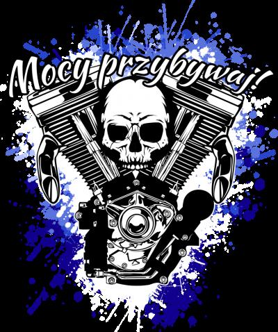 Mocy przybywaj! - bluza motocyklowa