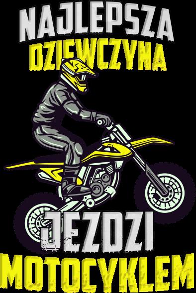 Najlepsza dziewczyna jeździ motocyklem - damska koszulka motocyklowa