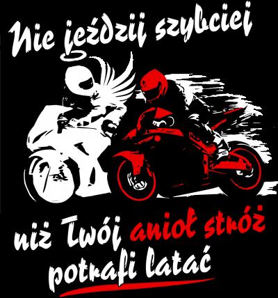Nie jeździj szybciej niż Twój anioł stróż potrafi latać - bluza motocyklowa + Napis TYŁ
