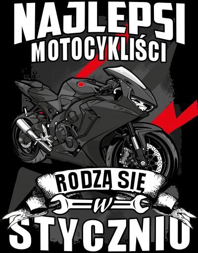Najlepsi motocykliści rodzą się w STYCZNIU - męska koszulka motocyklowa