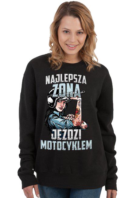 Najlepsza żona jeździ motocyklem - bluza motocyklowa
