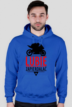 Lubię zapierdalać ścigacz 2 - bluza motocyklowa