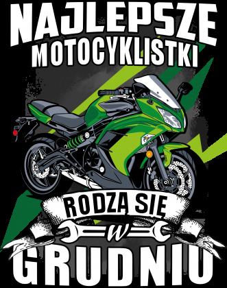 Najlepsze motocyklistki rodzą się w GRUDNIU - damska koszulka motocyklowa