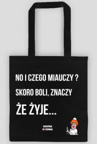 NO I CZEGO MIAUCZY - torba czarna