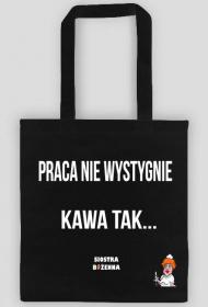 PRACA NIE WYSTYGNIE - torba czarna