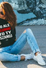 NO ALE PIELĘGNIARKI SZANUJ - koszulka damska