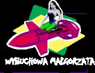Wybuchowa Małgorzata