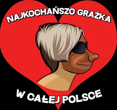 Najkochańszo Grażka w całej Polsce - koszulka damska