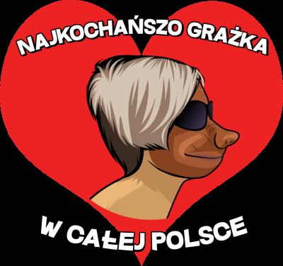 Najkochańszo Grażka w całej Polsce - bluza damska