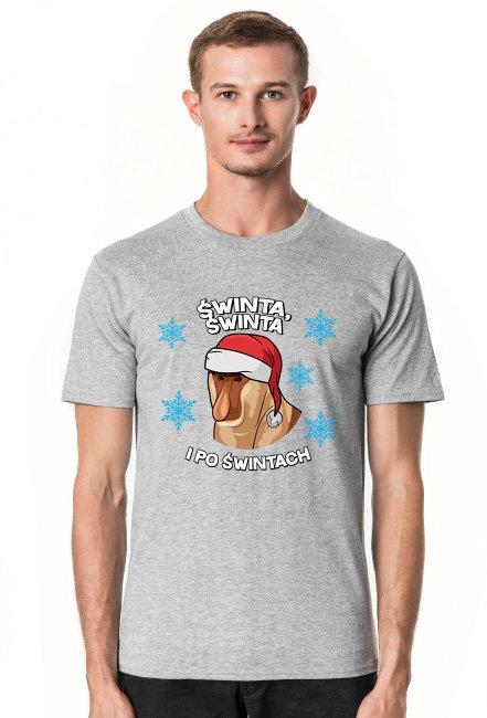 Świnta, Świnta, i po Świntach - koszulka męska