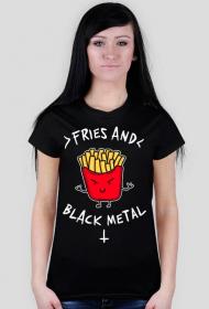 Fries And Black Metal