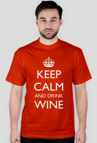 Keep calm and drink wine - męska