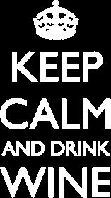 Keep calm and drink wine - damska